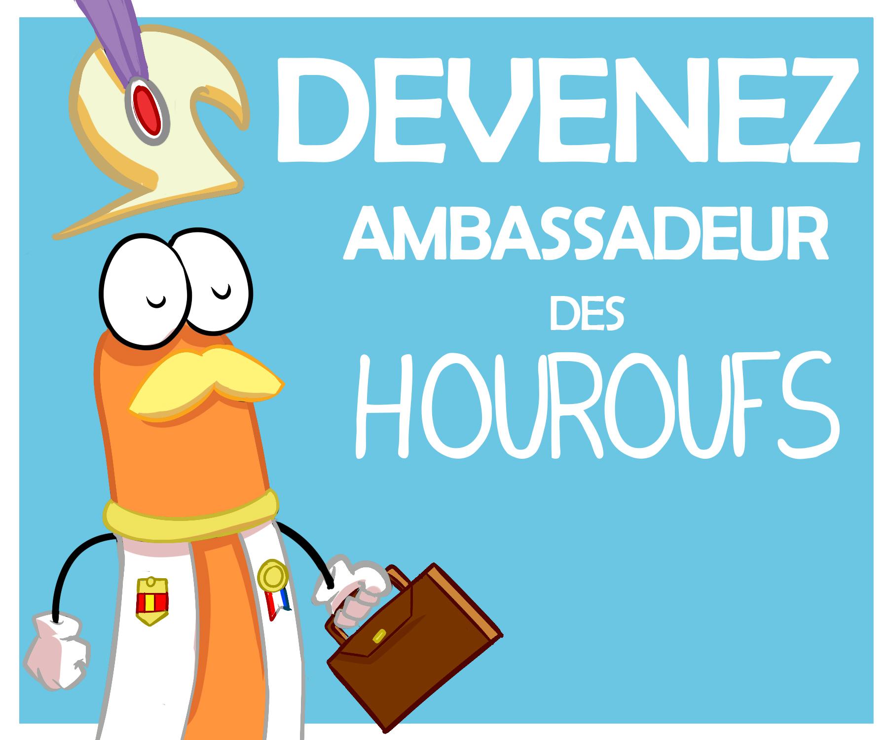 Ambassadeur des Houroufs